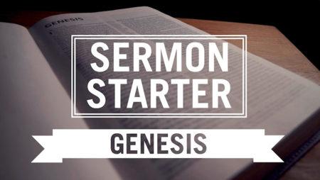Genesis | Preaching Source